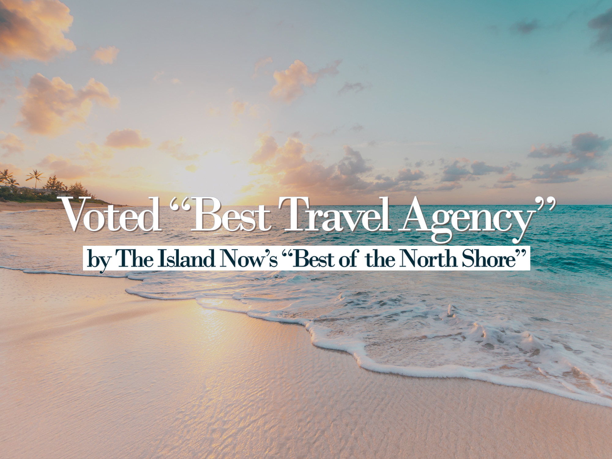 """Voted """"Best Travel Agency"""""""