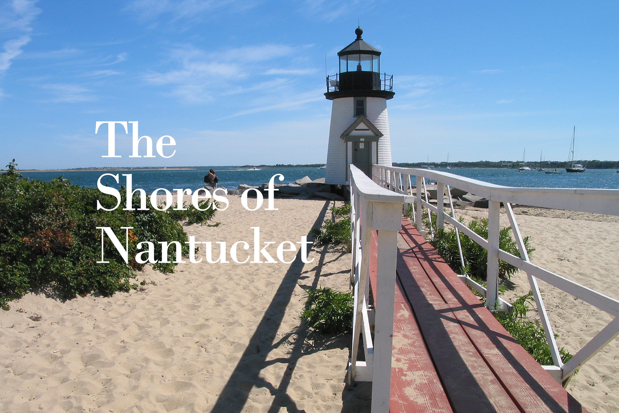 The Shores of Nantucket