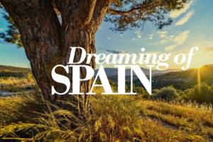 Dreaming of... Spain